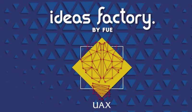 ideas factory by fue uax 2021