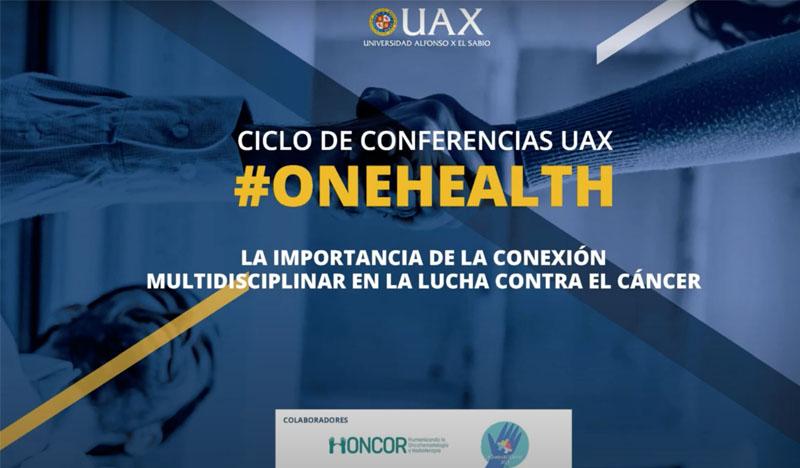 conferencia onehealth uax sobre cancer